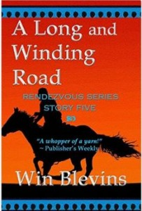 Book 5 Win Blevins Rendezvous Series set in Santa Fe, New Mexico with mountain men.