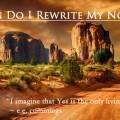 When Do I Rewrite My Novel? (part one)